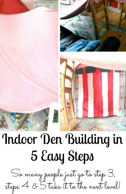 Indoor Den Building in 5 Easy Steps