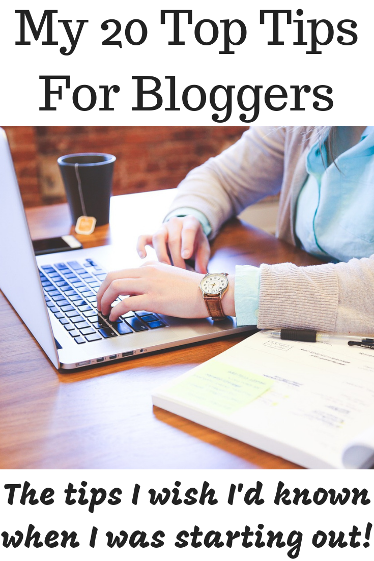 My 20 Top Tips For Bloggers
