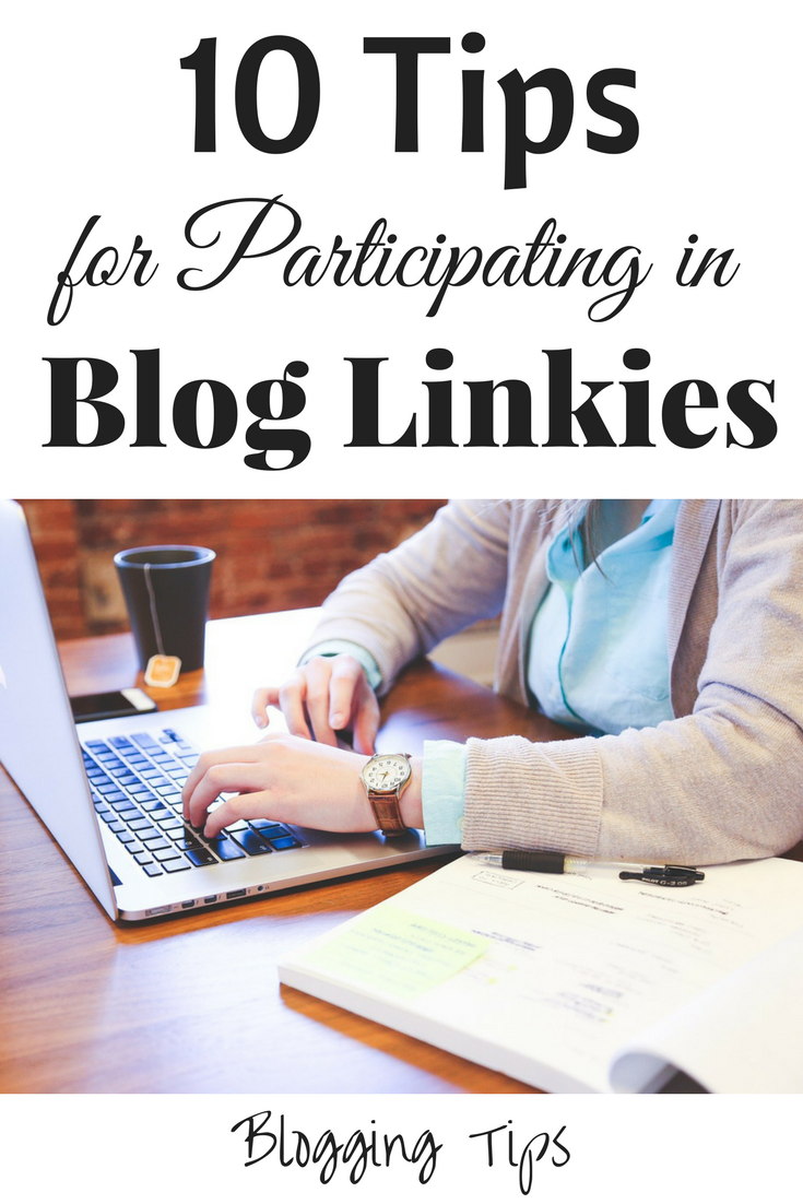 10 Tips for Participating in Blog Linkies
