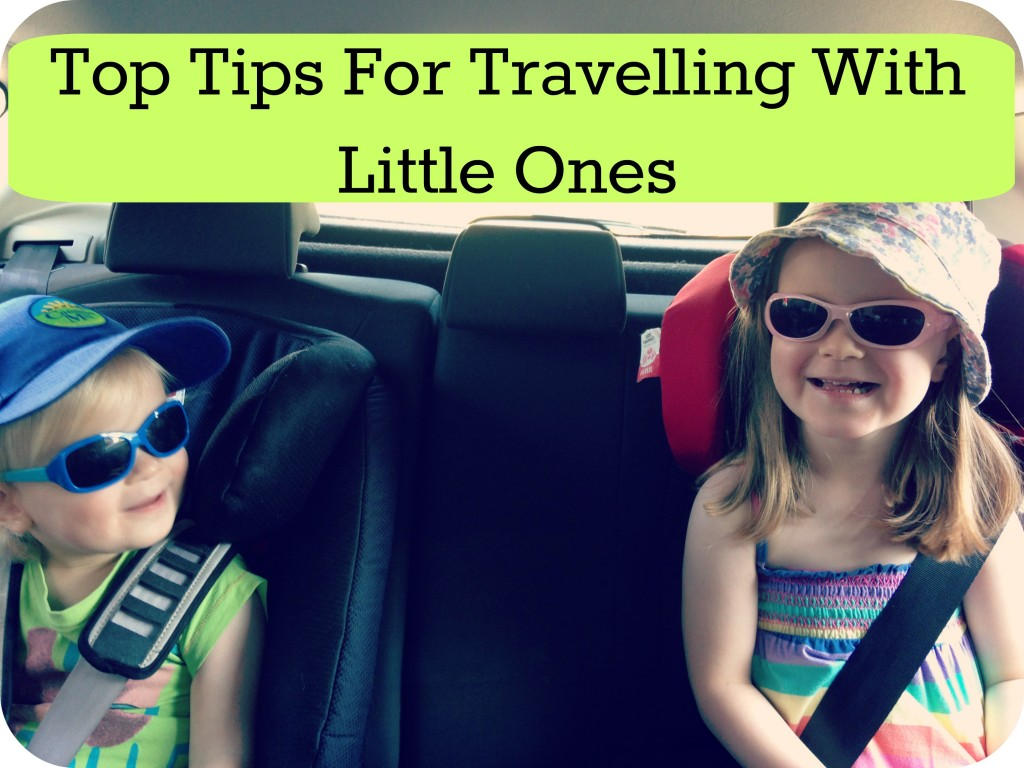 top tips for travelling with little ones