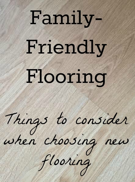 Tips for Family-Friendly Flooring