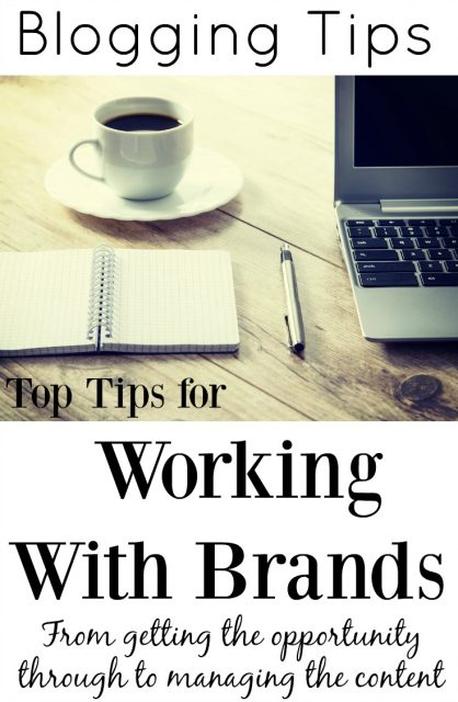 Top Tips for Working with Brands, from getting the opportunity through to managing the content