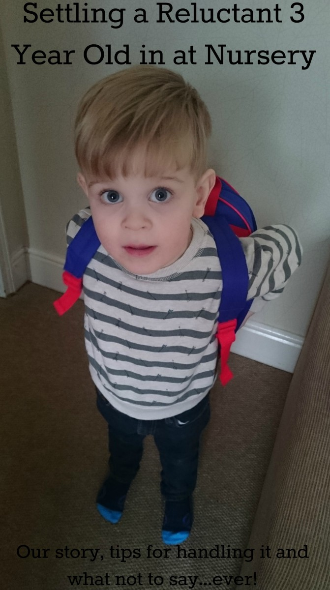 Settling a Reluctant 3 Year Old in at Nursery