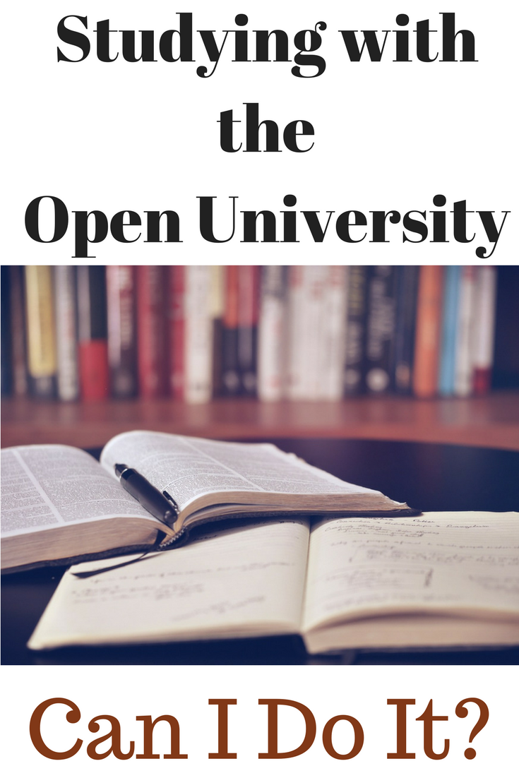 Studying with the Open University - Can I do it?